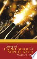 STORY OF HARRY SINGH & SOPHIE KAUR