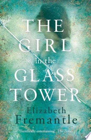 The Girl in the Glass Tower - ISBN:9781405920063