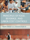 Principles Of Food Beverage And Labor Cost Controls book