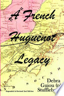 A French Huguenot Legacy
