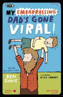 My Embarrassing Dad s Gone Viral  Book PDF