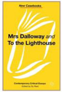 Mrs Dalloway and To the Lighthouse