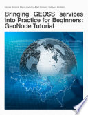 Bringing GEOSS services into Practice for Beginners  GeoNode Tutorial