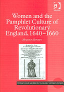 Women and the Pamphlet Culture of Revolutionary England, 1640-1660