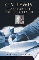 C S Lewis Case For The Christian Faith book