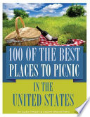 100 of the Best Places to Picnic In the United States