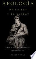 Apolog A De La Ley Y El Sabbat