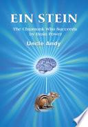 Ein Stein: The Chipmunk Who Succeeds by Brain Power