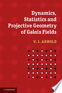 Dynamics  Statistics and Projective Geometry of Galois Fields