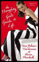The Naughty Girl S Guide To Life