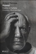 Picasso. L'uomo e l'artista