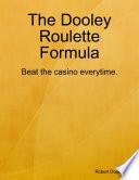 The Dooley Roulette Formula