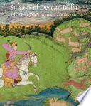 Sultans of Deccan India  1500   1700