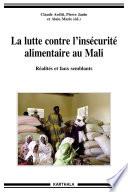 La lutte contre l'insécurité alimentaire au Mali. Réalités et faux semblants