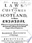 The Laws and Customes of Scotland  in Matters Criminal