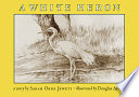 A White Heron Or Not She Will Help The