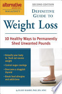 Alternative Medicine Magazine s Definitive Guide to Weight Loss