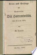 Arien und Gesänge des Vaudevills: Die Hottentottin
