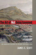 The Art of Not Being Governed