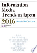 Information Media Trends In Japan 2016