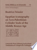 Egyptian Iconography on Syro-Palestinian Cylinder Seals of the Middle Bronze Age