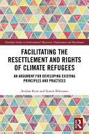 Facilitating the Resettlement and Rights of Climate Refugees