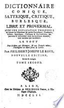 Dictionaire Comique Satyrique Critique Burlesque Libre Et Proberbial