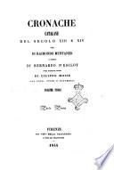Cronache catalane del secolo 13  e 14  una di Raimondo Muntaner  l altra di Bernardo D Esclot