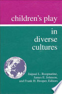 Children s Play in Diverse Cultures