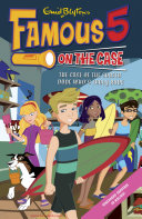 Famous 5 on the Case  Case File 20  The Case of the Surfer Dude Who s Truly Rude Max Are The Children Of The Four Kids