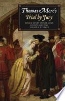 Thomas More s Trial by Jury