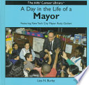 A Day in the Life of a Mayor