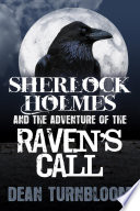 Sherlock Holmes And The Adventure Of The Raven S Call book