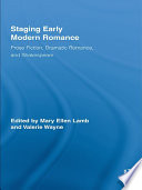 Staging Early Modern Romance Romance That Have Often Been Separated