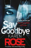 Say Goodbye The Sacramento Series Book 3
