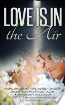 Love Is In the Air: A Romance Box Set - 10 eBooks