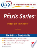 The Praxis Series Official Study Guide  Middle School  Science
