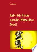 Reiki f  r Kinder nach Dr  Mikao Usui Grad I