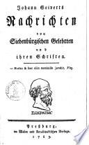 Nachrichten von siebenbürgischen Gelehrten und ihren Schriften