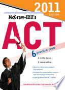 McGraw Hill s ACT  2011 Edition