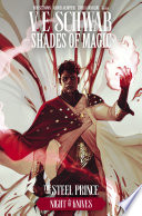 Shades Of Magic: The Steel Prince #8 : bested the first three trials...