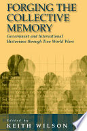 Forging the Collective Memory