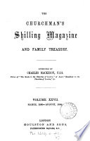 The Churchman S Shilling Magazine And Family Treasury Conducted By R H Baynes