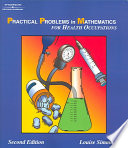 Practical Problems in Mathematics for Health Occupations