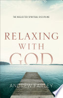 Ebook Relaxing with God Epub Andrew Farley Apps Read Mobile