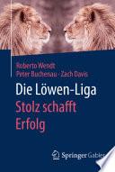 Die Löwen-Liga: Stolz schafft Erfolg