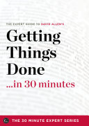 Getting Things Done in 30 Minutes