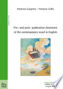 Pre and Post publication Itineraries of the Contemporary Novel in English