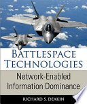 Battlespace Technologies : the battle for information superiority oco enabled...