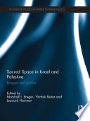 Sacred Space in Israel and Palestine